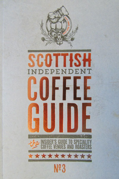Scottish Indy Coffee Guide No3
